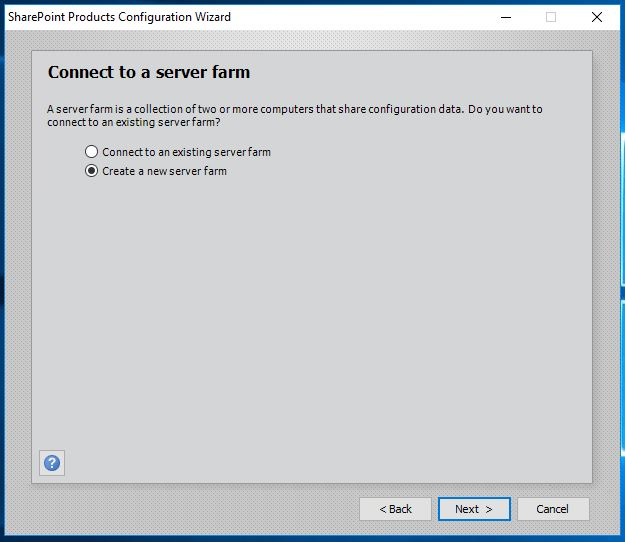 SharePoint 2016 Products Configuration Wizard - Connect to a Server Farm