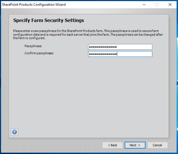 SharePoint 2016 Products Configuration Wizard - Farm Security Settings