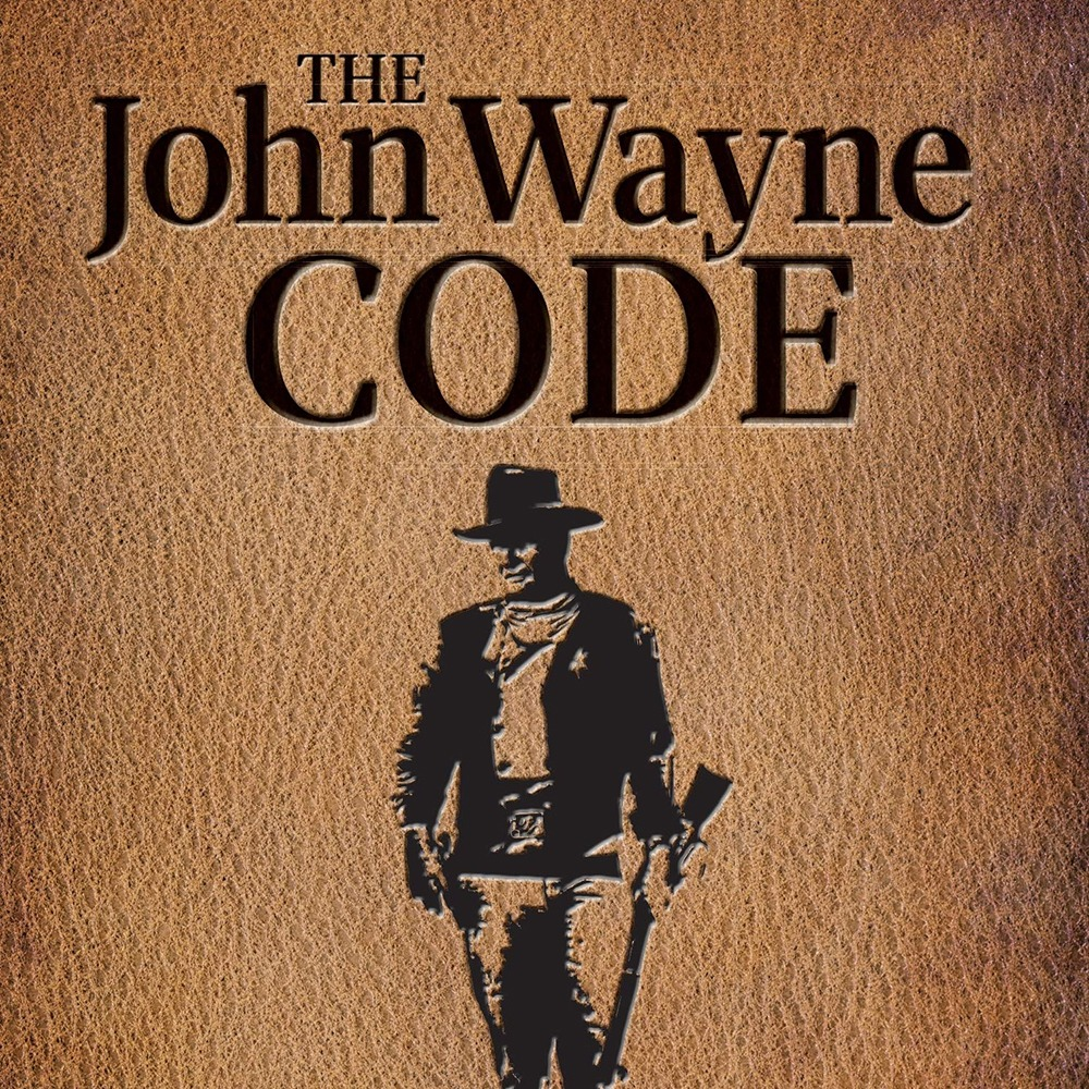 The John Wayne Code